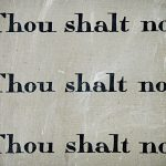 Thou shalt not (Break these laws of Mind and you will ruin your life)